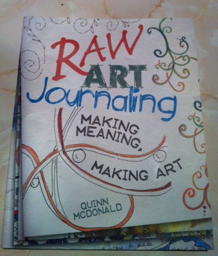 Art Book Front Cover : Raw art journaling the book quinncreative