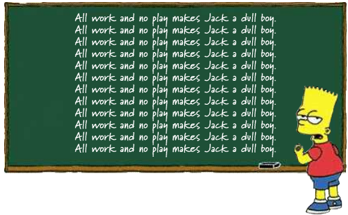 All work and no play makes Jack a dull boy - Wikipedia