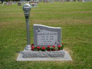 "Barbara Sue asked to have a parking meter on her gravestone. Her children made sure she got it. Yep, it says, ""Expired."""