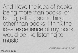 Quotation-Jonathan-Safran-Foer-music-love-listening-experience-Meetville-Quotes-59162